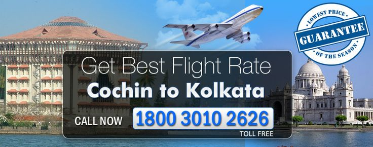 Book Cochin Kolkata Flights and enjoy lot of in Kolkata with your wife to book from Travel agency TripToway call to our toll free number 1800 3010 2626 for booking related query.