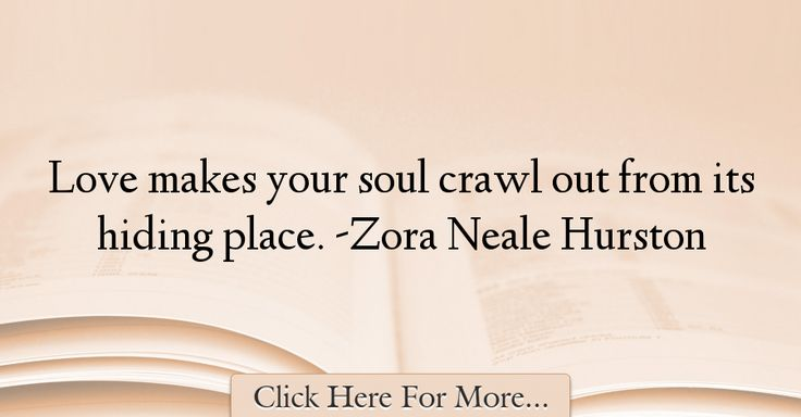 Zora Neale Hurston Quotes About Love - 42918