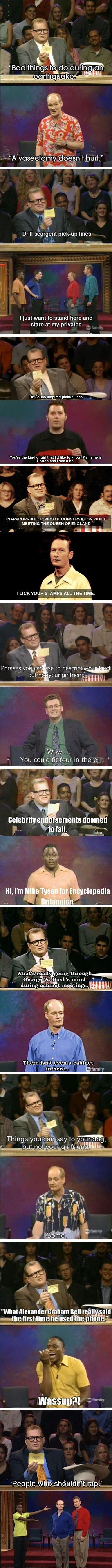 Whose Line Is It Anyways is always funny!