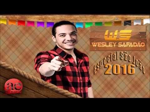 Wesley Safadão - CD Especial São João 2016 (Músicas Novas)
