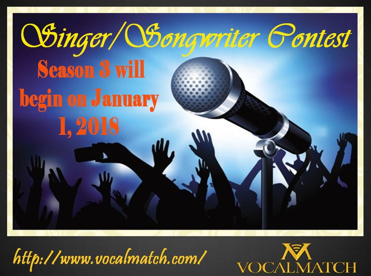 Get Ready for Singer/Songwriter Contest. Season 3 will begin on January 1, 2018. http://www.vocalmatch.com/ #song #songswritter #talent #compitition #vocal #vocalmusic #vocalmatch #singer #singing #music Image may contain: one or more people and text