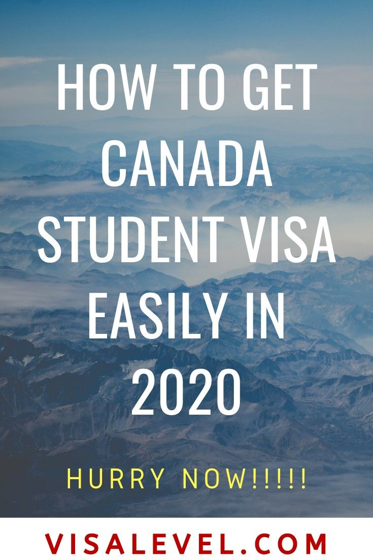 How To Get Canada Student Visa Easily In 2020 In 2020 With Images
