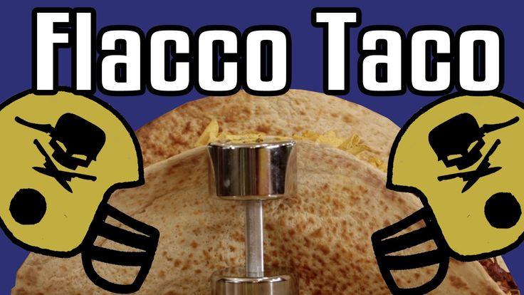 Flacco Taco - Epic Meal Time