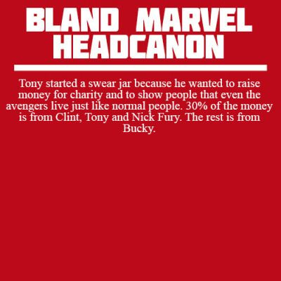 I support this. | Though, oddly, I sort of feel that out of them all, Bucky has the most right to swear - the frustration of modern technology (touchscreens with a metal hand?) people sticking magnets on him, people not trusting him/being afraid of him because of his WS days, sifting through memories and processing what happened - that frustration needs a pressure valve, and swearing may just be it.