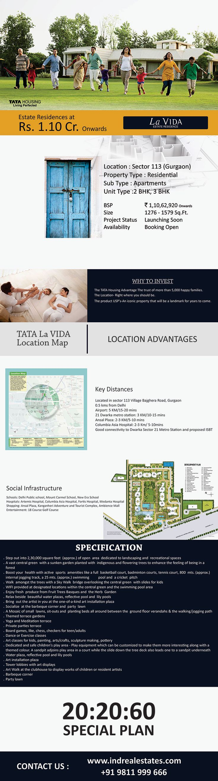 Tata La Vida, a most lovely project by the top builder of real estate market in India Tata Housing which is a perfect mishmash of 2BHK and 3BHK apartments with a number of amenities. The project is strategically situated in Gurgaon Sector 113.