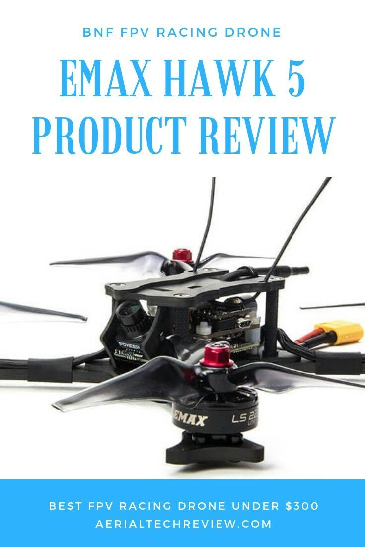EMAX Hawk 5, Bind and Fly, FPV Racing Drone, Under $300, Cheap