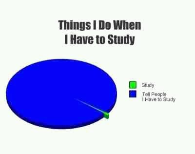 Truueee @Ame Johnson let's face it I tell you I have to study more than I physically do
