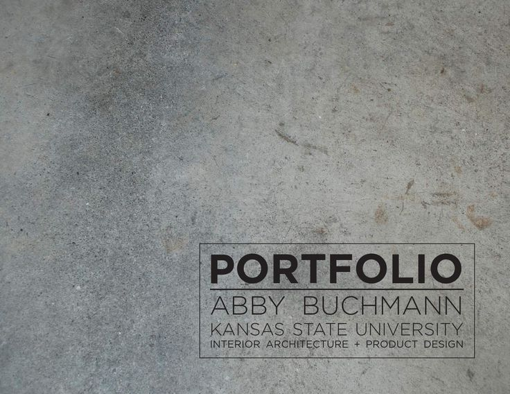 Abby Buchmann | Master of Interior Architecture + Product Design Portfolio  Portfolio of selected works from Kansas State University