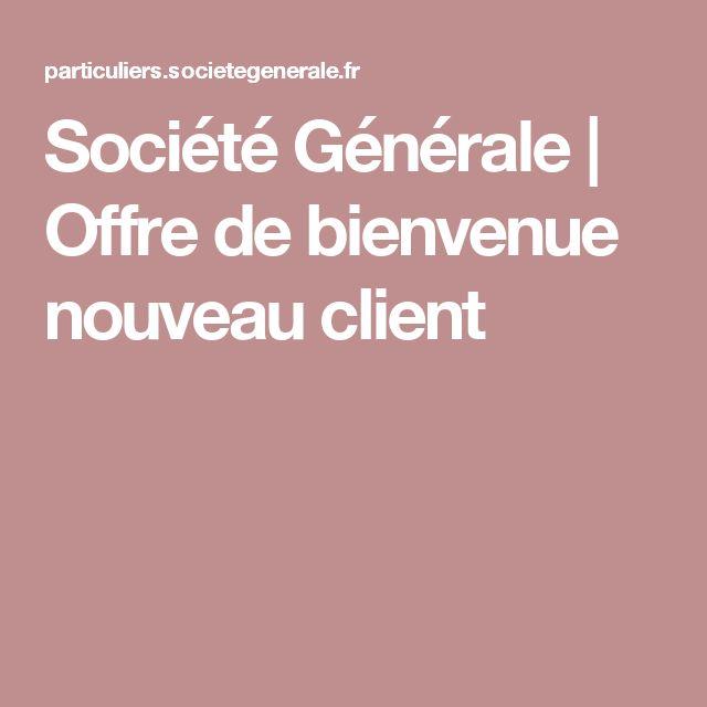 Société Générale | Offre de bienvenue nouveau client