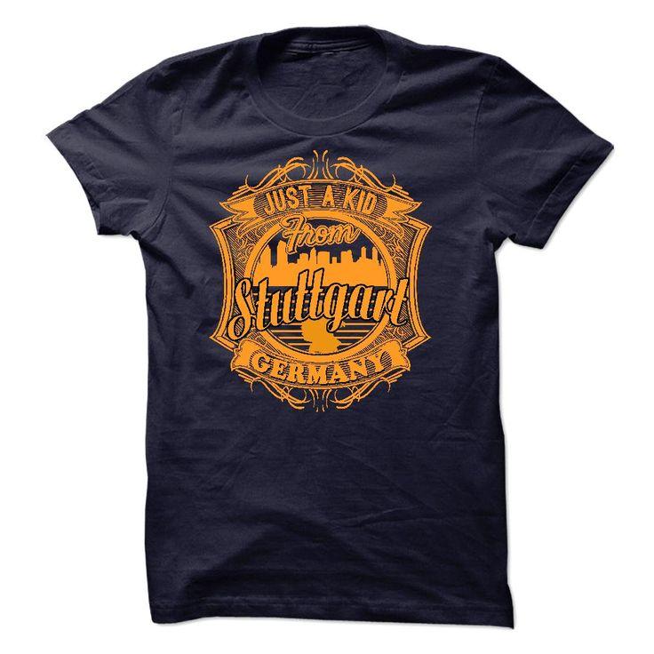 (Top Tshirt Discount) JUST A KID FROM STUTTGART [Guys Tee, Lady Tee][Tshirt Best Selling] Hoodies, Funny Tee Shirts