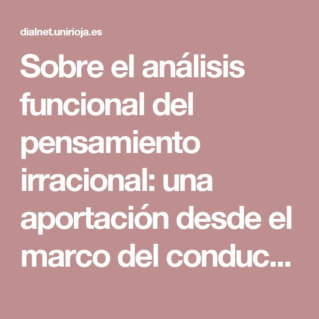 Sobre el análisis funcional del pensamiento irracional: una aportación desde el marco del conductismo - Dialnet