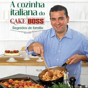 Buddy Valastro reúne 130 receitas de sua família em livro - 05/08/2014 - UOL Estilo de vida