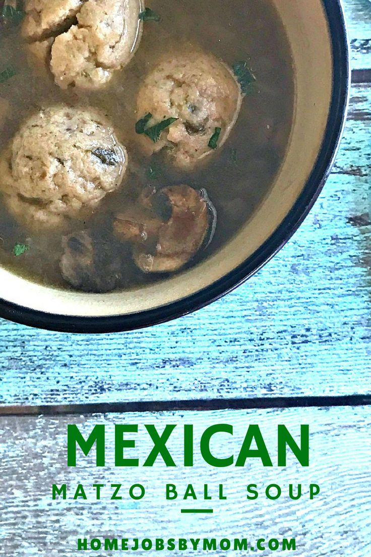 MEXICAN Matzo Ball Soup. A Mexican interpretation of Matzo Ball Soup ...
