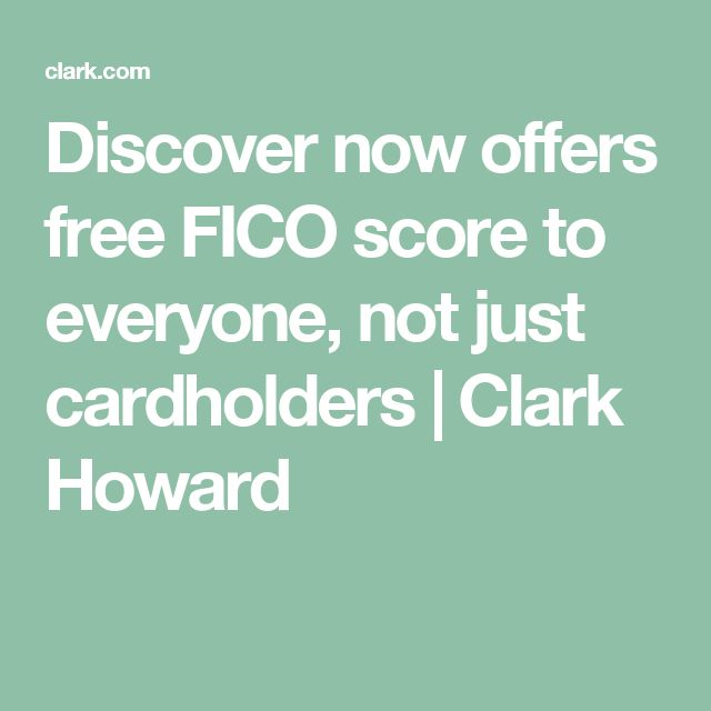 Discover now offers free FICO score to everyone, not just cardholders | Clark Howard