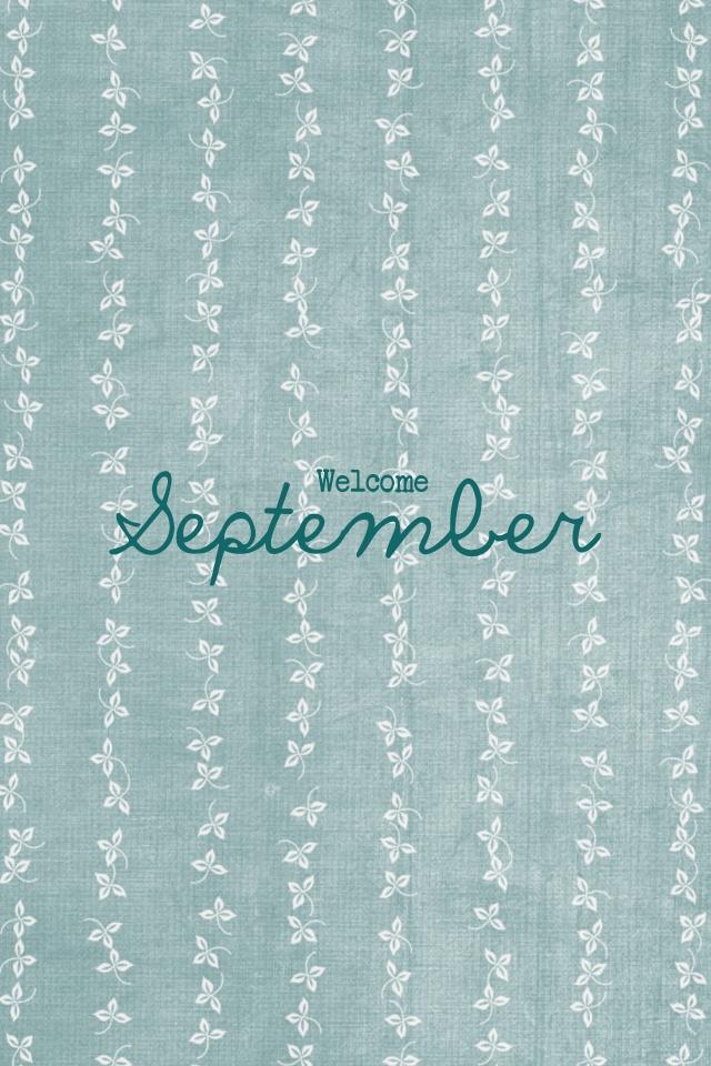 # Welcome #September