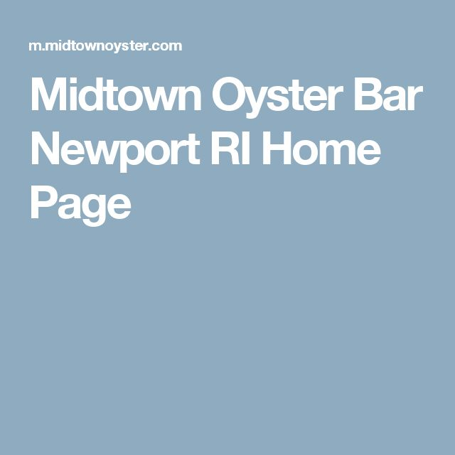 Midtown Oyster Bar Newport RI Home Page