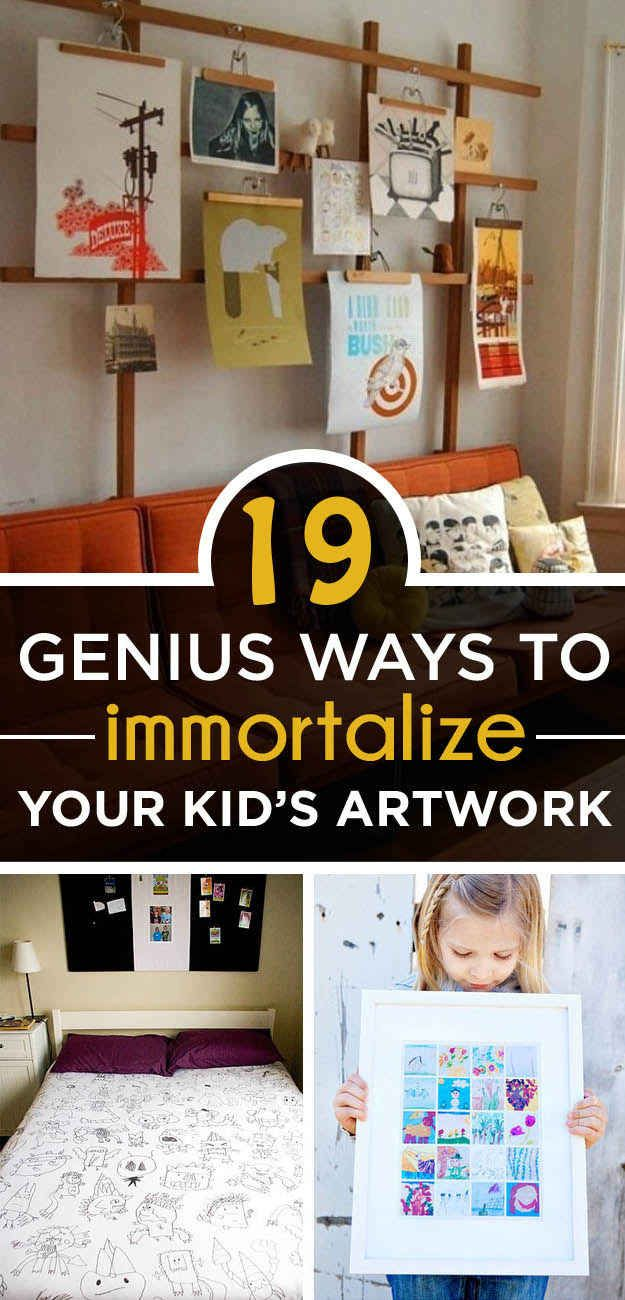 19 Genius Ways To Immortalize Your Kids' Artwork -- so many good ideas and not just for parents!