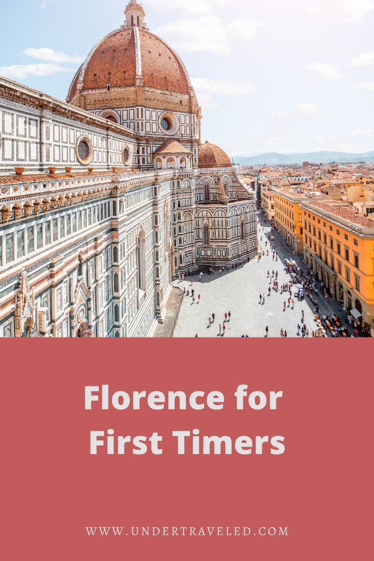 Florence For First Timers In 2020 Italy Travel European Travel Italy Destinations