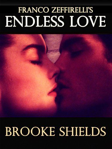 """""""Endless Love"""" Based on a best-selling novel by Scott Spencer, Endless Love details the doomed romance between 17-year-old David and 15-year-old Jade (Brooke Shields). Banished from Jade's home by her dad Hugh, David obsessively cooks up a scheme to get back into the family's good graces that goes horribly wrong."""
