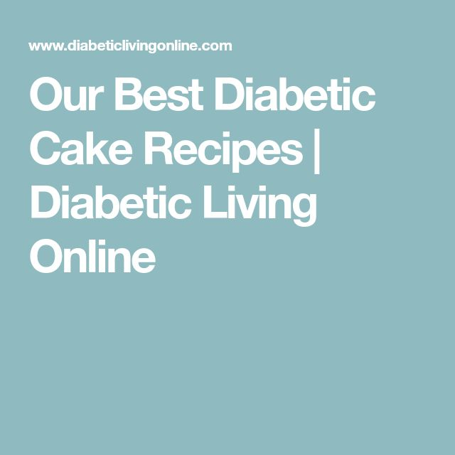 Our Best Diabetic Cake Recipes | Diabetic Living Online