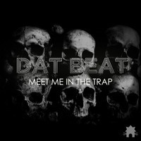 $$$ GUARANTEED TO GO DOWN #WHATDIRT $$$ Dat Beat - Meet Me In The Trap (Original Mix) by KATHAUS RECORDS on SoundCloud