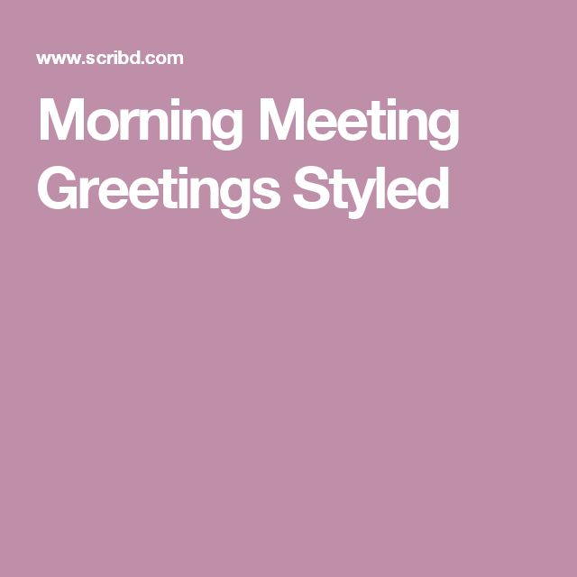 Morning Meeting Greetings Styled