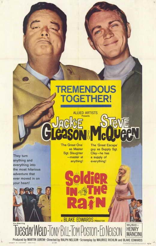 Soldier In The Rain (1963) Sentimental military comedy revolves around two contemporary army buddies, Master Sergeant Maxwell Slaughter (Jackie Gleason), a smooth operator, who supply Sergeant Eustis