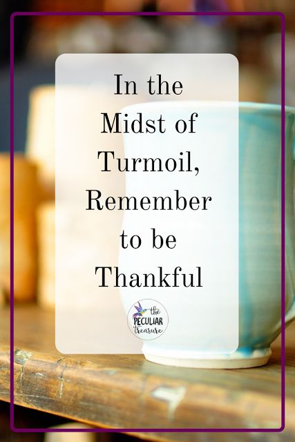 Thankfulness helps us overcome trying times!