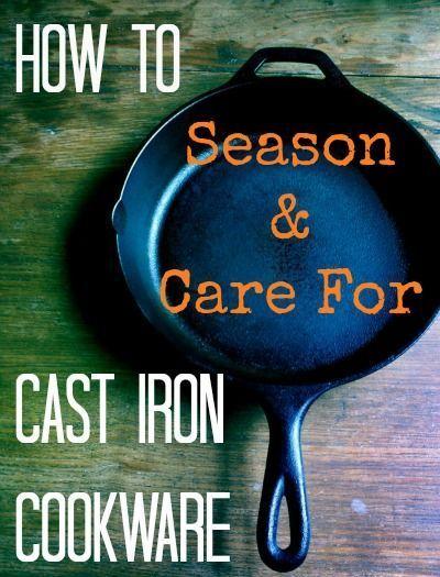 How to Season & Care for Cast Iron Cookware from grandmabeesrecipes.com
