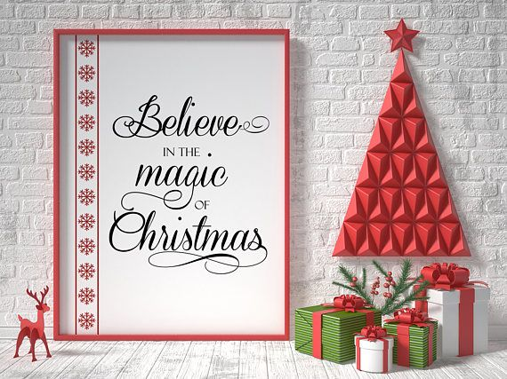 Christmas printable decor believe in the magic of christmas