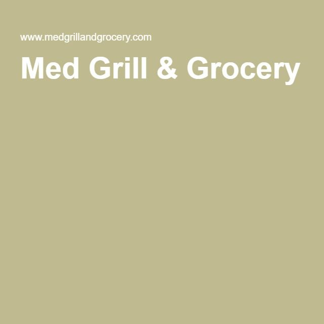 Med Grill & Grocery