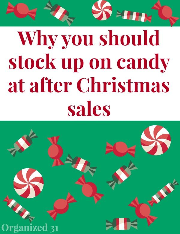 Why stock up on candy at after Christmas sales? To save money and use it for holidays in February and March. Frugal tips.
