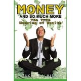 Money And So Much More: The True Meaning of Wealth (Paperback)By Carl Tuchy Palmieri