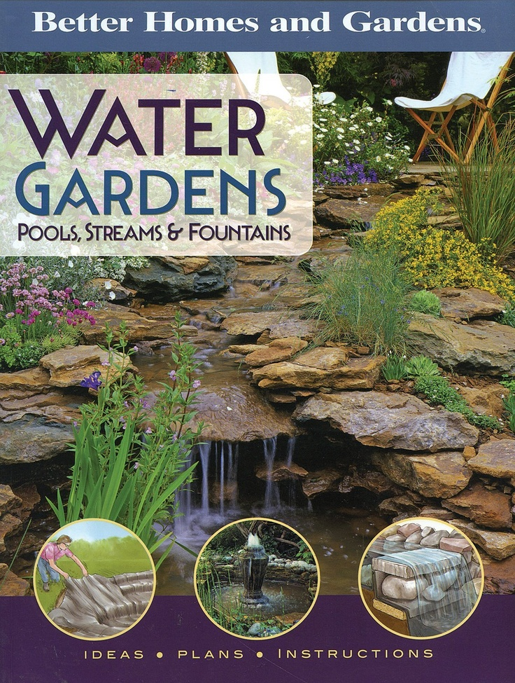 102 best ponds water gardens images on pinterest for Better homes and gardens swimming pools