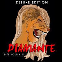 DIAMANTE- Bite Your Kiss (Explicit) by DIAMANTE MUSIC on SoundCloud