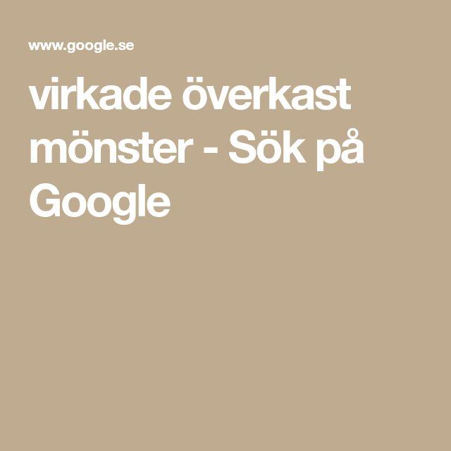 virkade överkast mönster - Sök på Google