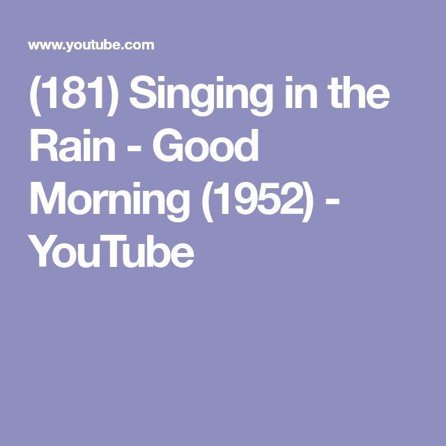 (181) Singing in the Rain - Good Morning (1952) - YouTube