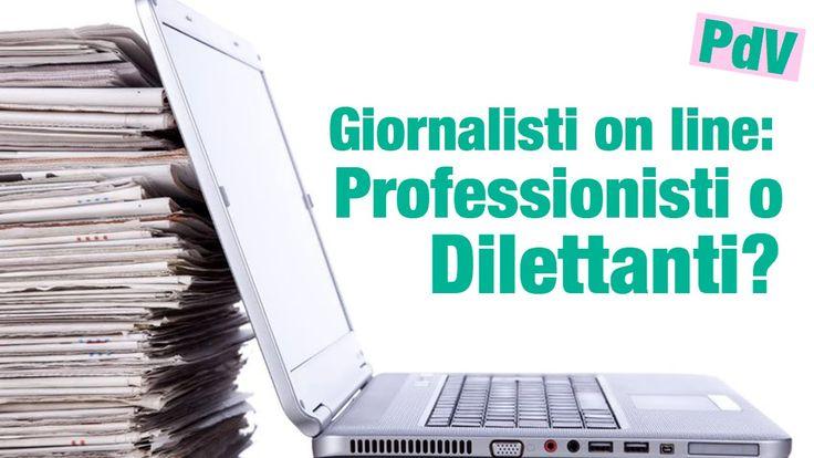 Giornalisti online: professionisti o dilettanti? #PuntoDiVista