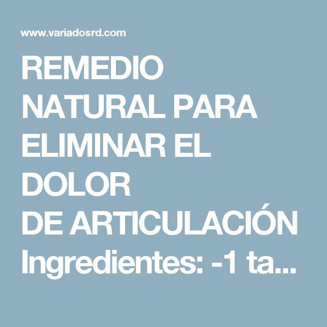 REMEDIO NATURAL PARA ELIMINAR EL DOLOR DEARTICULACIÓN  Ingredientes:  -1 taza de jugo de naranja natural -1 taza de avena -1 vaso de agua -1 cucharadita de canela en polvo -2 tazas de piña en cubos -Miel orgánica y cruda (al gusto) -1/2 taza de almendras trituradas  Preparación y uso:  Una vez obtenidos todos los ingredientes solo tienes que hacer lo siguiente, Coloca la avena y agua en una olla y deja cocinar durante unos minutos. Una vez lista la avena, retira del fuego y deja enfriar…