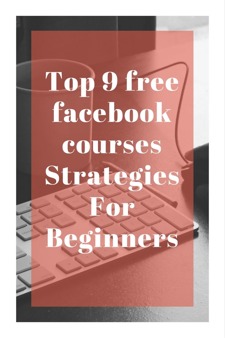 Top 9 free facebook courses Strategies For Beginners
