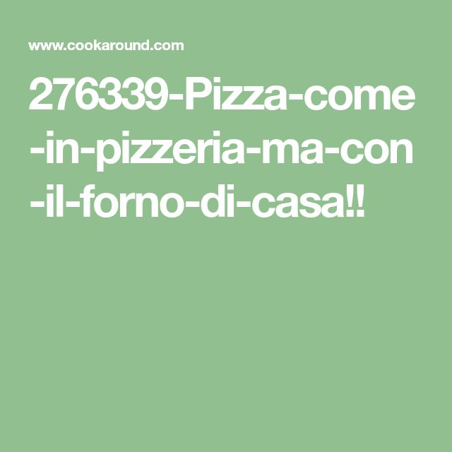 276339-Pizza-come-in-pizzeria-ma-con-il-forno-di-casa!!