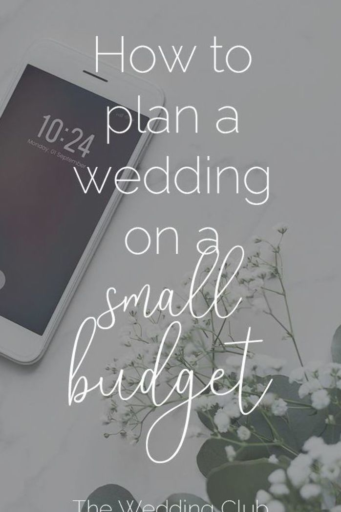 How To Plan A Wedding On A Small Budget Is Your Wedding Budget Tight Here Are Some Great Wedding Budget T Low Budget Wedding Wedding Planning Budget Wedding