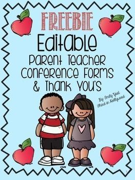 FREEBIE Editable Parent Teacher Conference Forms & Thank You