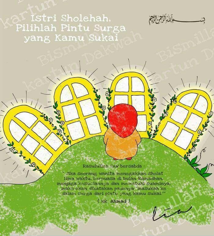 Istri sholehah, pilihlah pintu surga yang kamu sukai :)