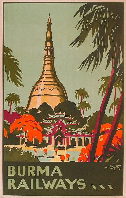 Burma Railways Vintage travel poster. Reminds me of orient express postcards