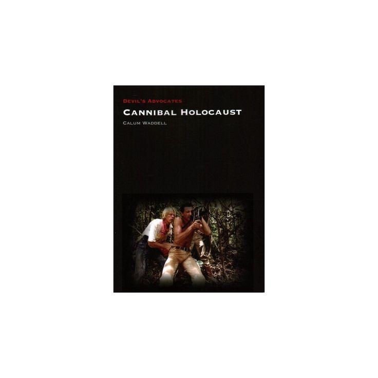 Cannibal Holocaust (Paperback) (Calum Waddell)