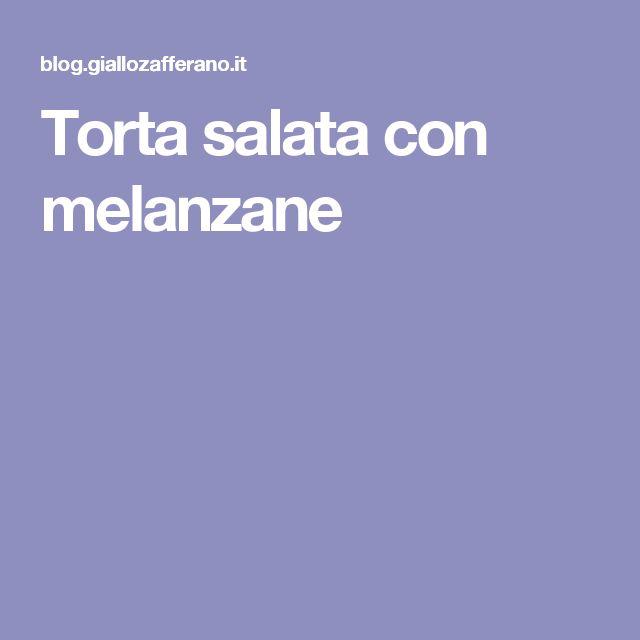 Torta salata con melanzane