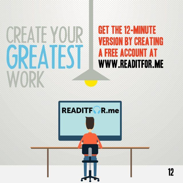 The One Thing in 60 seconds. Want the 12-minute version? Get a free Readitfor.me account.