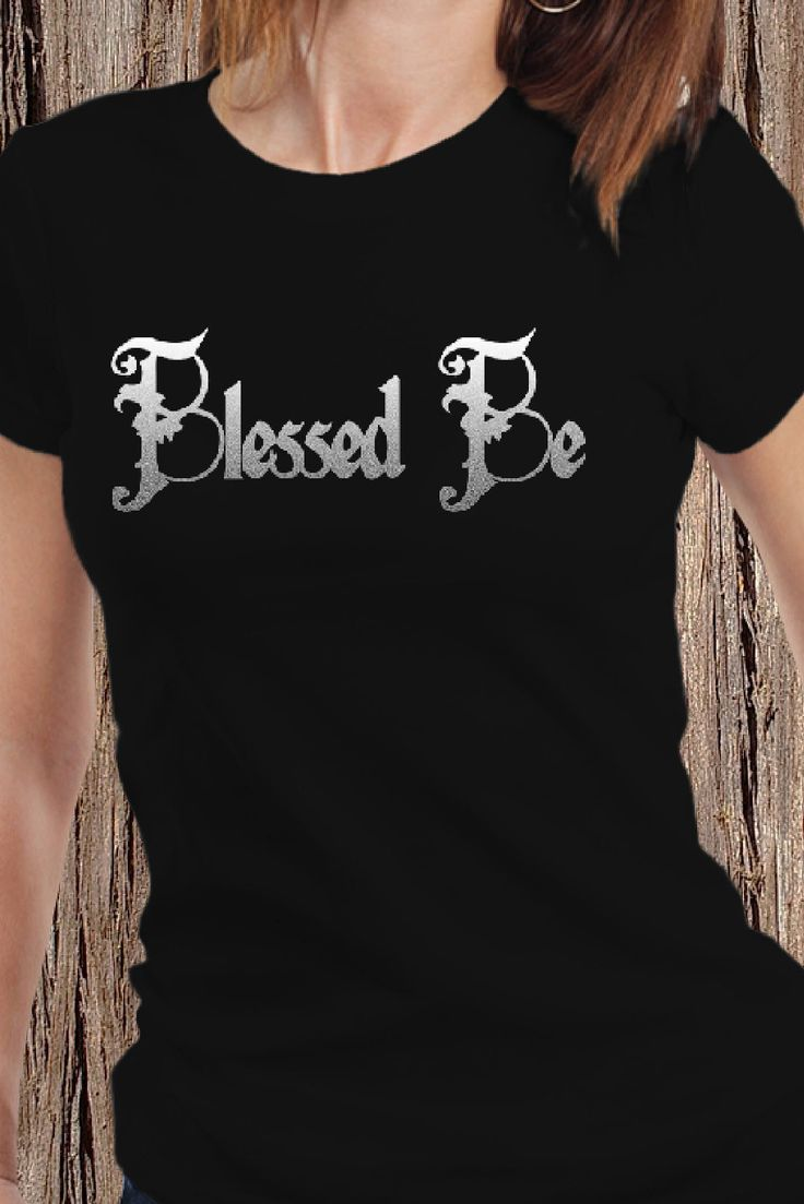 Triple Moon Tees - Find this Blessed Be Pagan shirt in my Etsy Shop!  Blessed Be Wiccan   Pagan Beliefs   Wicca for Beginners   Pagan Hoodie   Occult Art   Pagan Shop   #pagan #paganshirt #blessedbe #wiccan