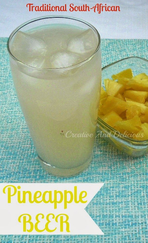 Delicious South-African traditional drink, usually homemade ! #SouthAfricanRecipes #PineappleBeer #Drinks